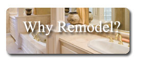 Why Remodel?